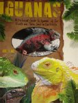 Iguanas (A Pictorial Guide to Iguanas of the World and Their Car
